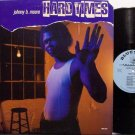 Moore, Johnny B. - Hard Times - Vinyl LP Record - Blues