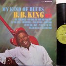King, B.B. - My Kind Of Blues - Vinyl LP Record - B B - Blues