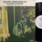 Brown, Roy - Hard Times - Vinyl LP Record - White Label Promo - Blues
