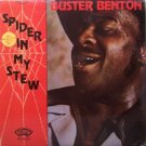 Benton, Buster - Spider In My Stew- Sealed Vinyl LP Record - Blues