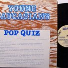 Young Caucasians, The - Pop Quiz - Vinyl LP Record - Rock