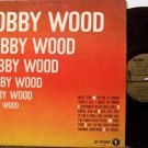 Wood, Bobby - Self Titled - Vinyl LP Record - Pop Rock