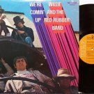 Willie & The Red Rubber Band - We're Comin' Up - Vinyl LP Record - Rock