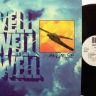 Well Well Well - And Rise - Vinyl LP Record - Rock