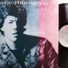 Thorogood, George - Maverick - Vinyl LP Record - Rock