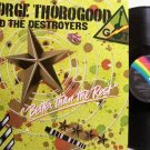 Thorogood, George - Better Thank The Rest - Germany Pressing - Vinyl LP Record - Rock