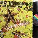 Thorogood, George - Better Thank The Rest - Germany Pressing - Vinyl LP Record - Rock