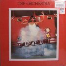 THP Orchestra - Two Hot For Love - Sealed Vinyl LP Record - Disco Rock