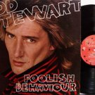 Stewart, Rod - Foolish Behaviour - Vinyl LP Record + Poster - Rock