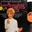 Springfield, Dusty - You Don't Have To Say You Love Me - UK Pressing - Vinyl LP Record - Rock