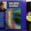 Sinatra, Frank - My Kind Of Broadway - Mono - Vinyl LP Record - Pop
