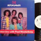 Replacements, The - An Interview With Paul Westerberg - Vinyl LP Record - Promo - Rock