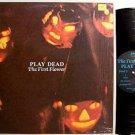 Play Dead - the First Flower - Vinyl Mini LP Record - Rock