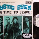 Mystic Eyes - Our Time To Leave - Vinyl LP Record - Rock