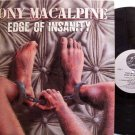 MacAlpine, Tony - Edge Of Insanity - Vinyl LP Record - Rock