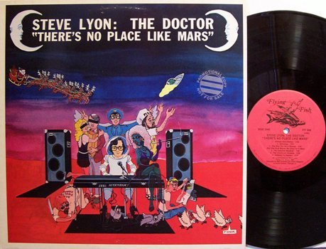 Lyon, Steve The Doctor - There's No Place Like Mars - Vinyl LP Record - Rock