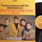 James, Tommy & The Shondells - I Think We're Alone Now - Vinyl LP Record - Rock