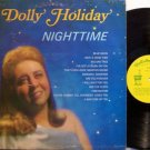 Holiday, Dolly - Nighttime - Vinyl LP Record - Holiday Inn Label - Pop