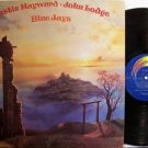 Hayward, Justin & John Lodge - Blue Jays - Vinyl LP Record - The Moody Blues - Rock