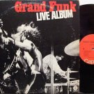 Grand Funk - Live Album - Vinyl 2 LP Record Set + Poster - Rock