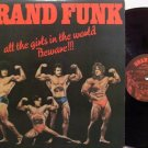 Grand Funk - All The Girls In The World Beware + Insert - Vinyl LP Record - Rock