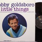 Goldsboro, Bobby - Little Things - Vinyl LP Record - Pop Rock