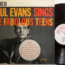 Evans, Paul - Sings The Fabulous Teens - Vinyl LP Record - Pop Rock