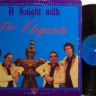 Elegants, The - A Knight With The Elegants - Vinyl LP Record - Rock