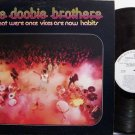 Doobie Brothers - What Were Once Vices Are Now Habits - White Label Promo - Vinyl LP Record - Rock