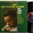Cole, Nat King - I Don't Want To Be Hurt Anymore - Vinyl LP Record - Pop