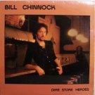Chinnock, Bill - Dime Store Heroes - Sealed Vinyl LP Record - Rock