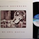 Bromberg, David - My Own House - Vinyl LP Record - Rock