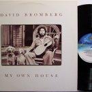 Bromberg, David - My Own House - Vinyl LP Record - Rock