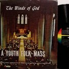 Winds Of God, The - A Youth Folk Mass - Vinyl LP Record - Christian Gospel