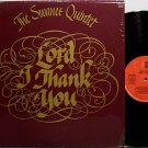 Swanee Quintet, The - Lord I Thank You - Vinyl LP Record - Black Gospel
