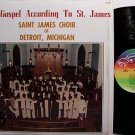 Saint James Choir Of Detroit - The Gospel According To St. James - Vinyl LP Record - Black Gospel