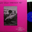 King, Charles E - God Sings Through Me - Vinyl LP Record - Children Gospel
