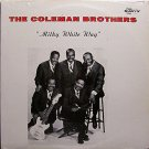 Coleman Brothers, The - Milky White Way - Sealed Vinyl LP Record - Black Gospel