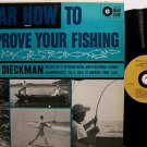 Dieckman, John - Hear How To Improve Your Fishing - Vinyl LP Record - Sports