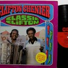 Chenier, Clifton - Classic Clifton - Vinyl LP Record - R&B Soul Cajun Zydeco