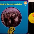 Music Of The American Indian - Vinyl LP Record - World Music