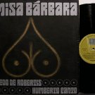 De Robertis, Alfredo & Humberto Canto - Misa Barbara - France Pressing - Vinyl LP Record - World