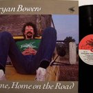 Bowers, Bryan - Home Home On The Road - Vinyl LP Record - Folk