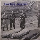 United States Or United Nations? - Sealed Vinyl LP Record - Military Odd Unusual Weird