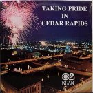 Taking Pride In Cedar Rapids Iowa - Sealed Vinyl LP Record - Odd Unusual Weird