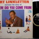 Linkletter, Art - Where Did You Come From - Vinyl LP Record - Kids Odd Unusual