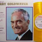 Goldwater, Barry - The Voice Of - Yellow Colored Vinyl - LP Record - Odd Unusual Weird