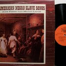 Foster, Alex & Michel Larue - American Negro Slave Songs - Vinyl LP Record - Odd Unusual