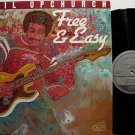 Upchurch, Phil - Free & Easy - Vinyl LP Record - Blues