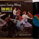 Wills, Bob - Western Swing Along - Vinyl LP Record - Country